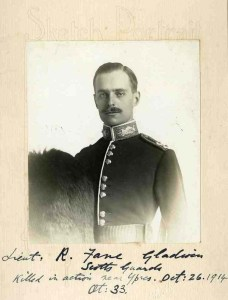 Ralph Fane-Gladwin, Lt, 2nd Bn, Scots Guards.  Missing, 1st Battle of Ypres, 26 October 1914