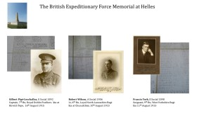 Radleians commemorated on the Helles Memorial - Gilbert Pige-Leschallas, Robert Wilson and Francis York