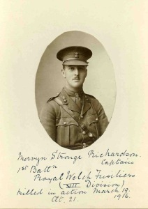 Mervyn Richardson, Captain, 1st Bn, Royal Welsh Fusiliers.  Died of wounds 19 March 1916